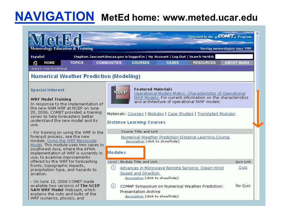NAVIGATION MetEd home: www.meted.ucar.edu