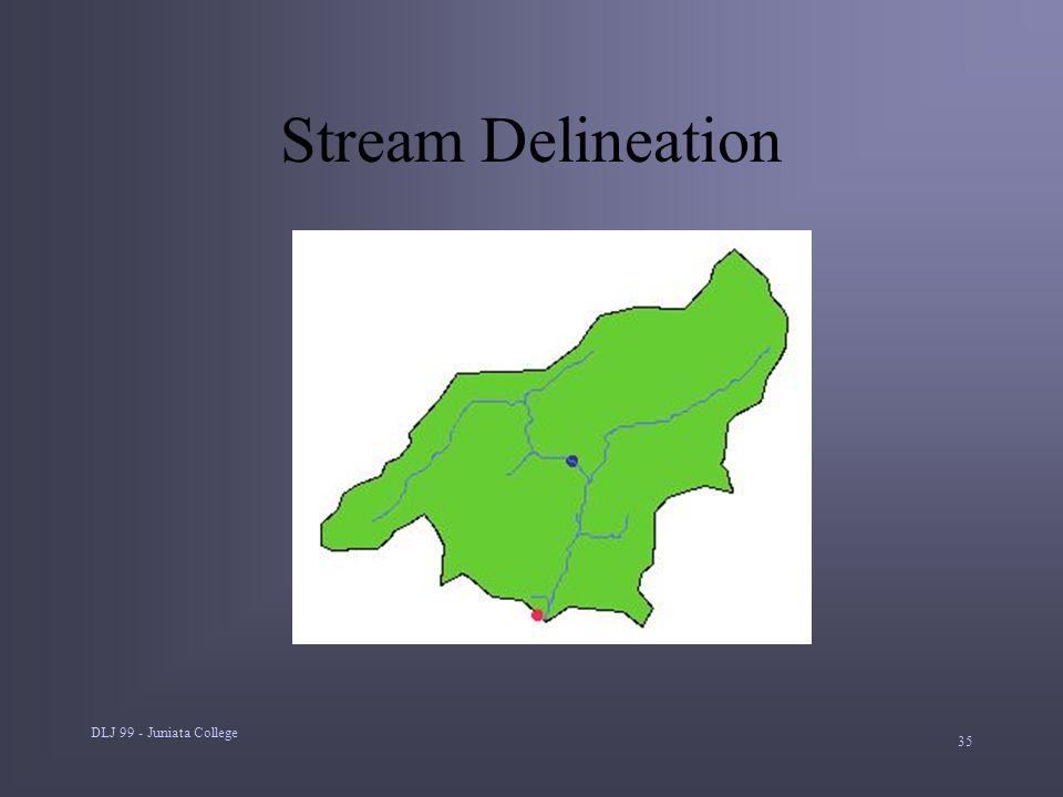 DLJ 99 - Juniata College 35 Stream Delineation