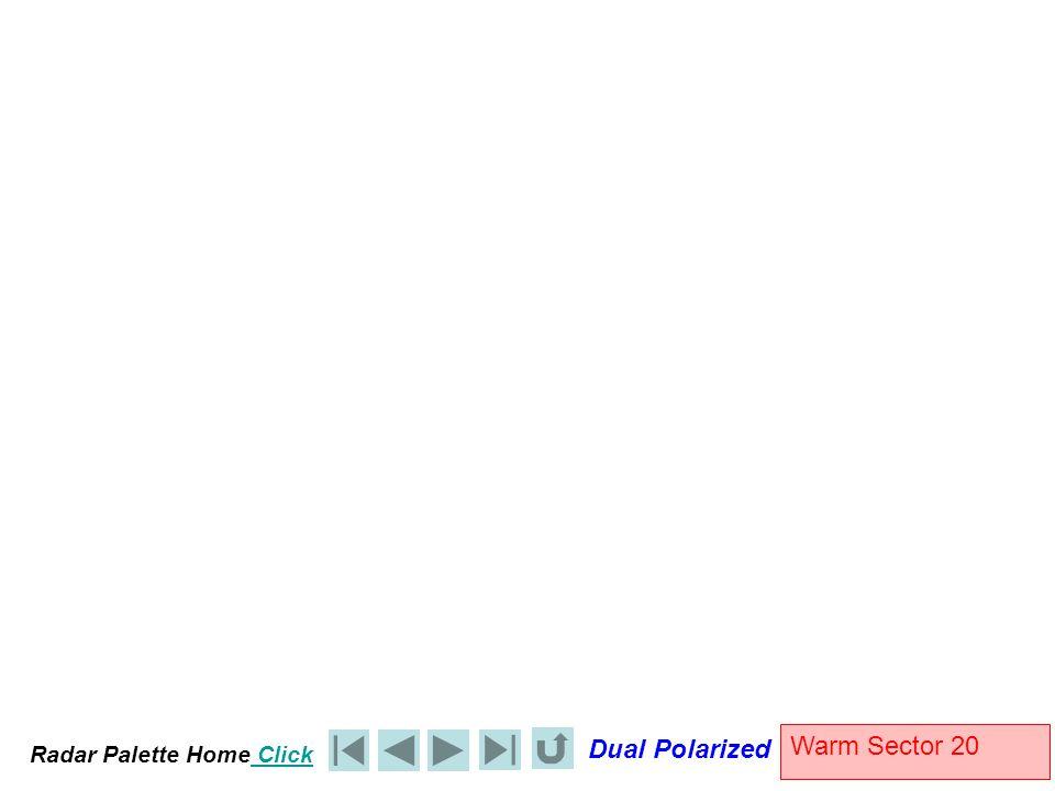 Radar Palette Home Click Dual Polarized Warm Sector 20