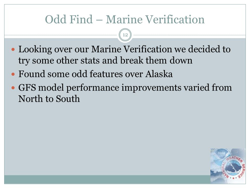 Odd Find – Marine Verification 12 Looking over our Marine Verification we decided to try some other stats and break them down Found some odd features