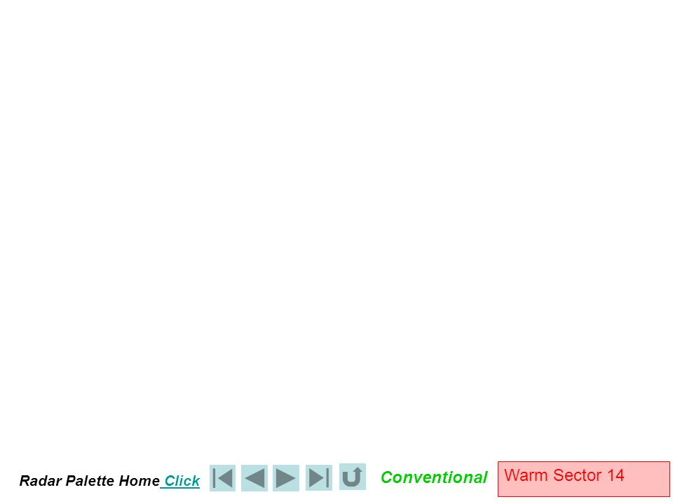Radar Palette Home Click Conventional Warm Sector 14