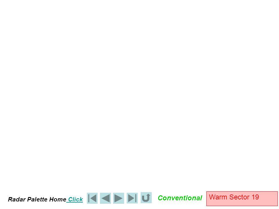 Radar Palette Home Click Conventional Warm Sector 19