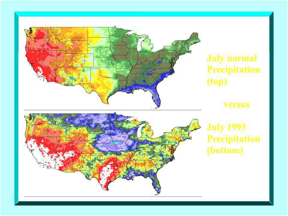 July normal Precipitation (top) versus July 1993 Precipitation (bottom)