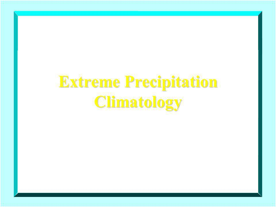 Extreme Precipitation Climatology