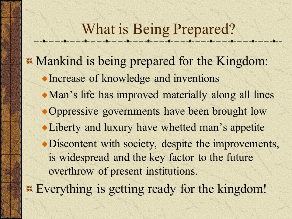 What is Being Prepared.