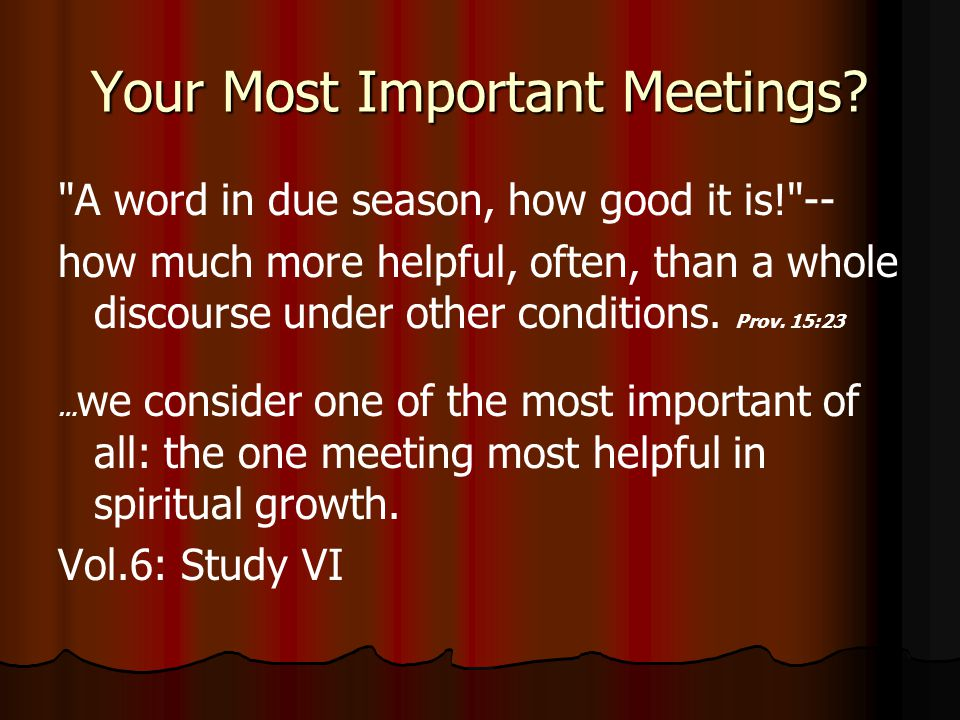 Your Most Important Meetings.