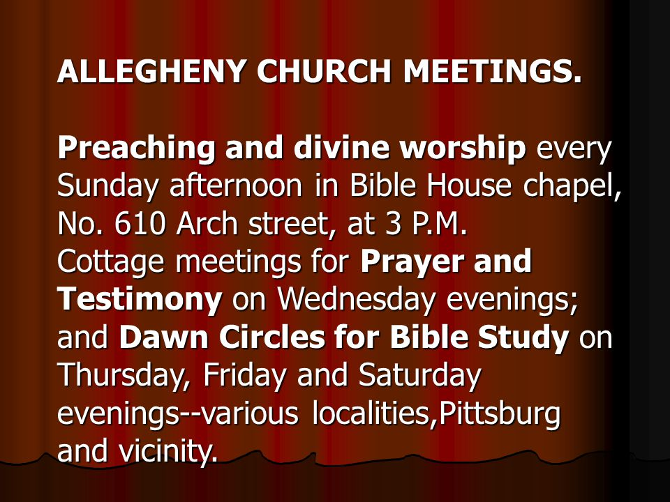 ALLEGHENY CHURCH MEETINGS.