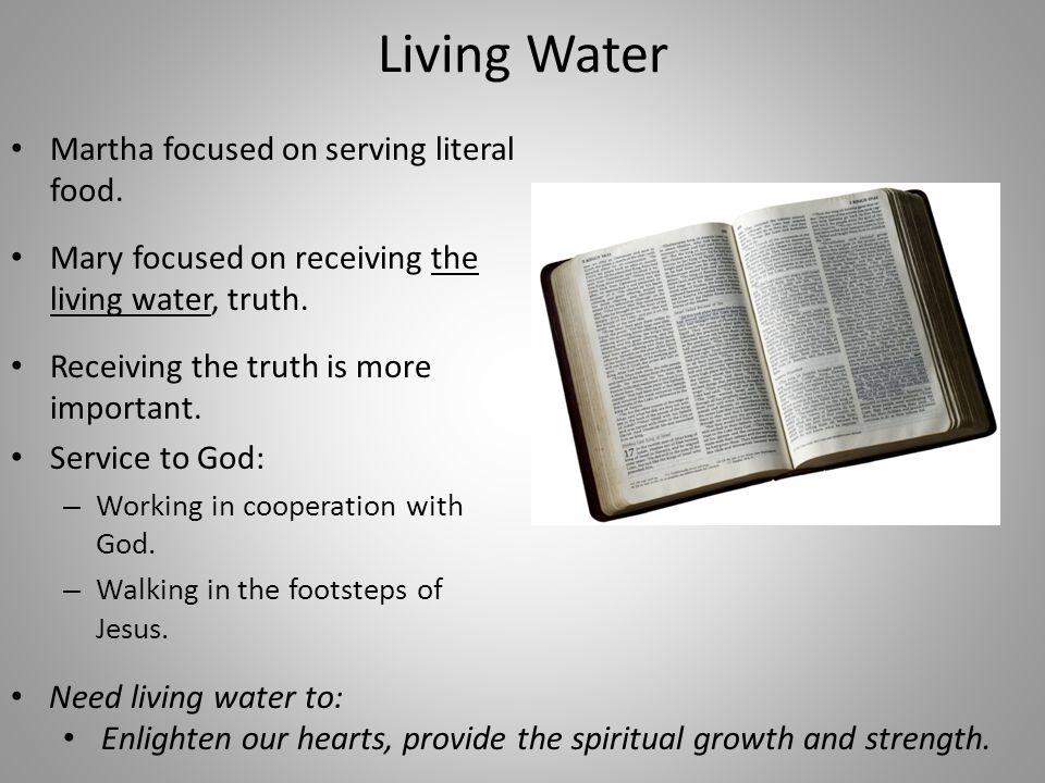 Living Water Martha focused on serving literal food.