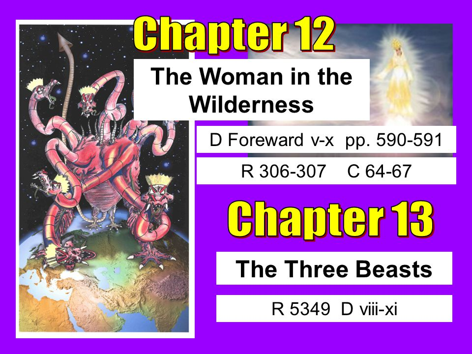 The Three Beasts The Woman in the Wilderness D Foreward v-x pp.