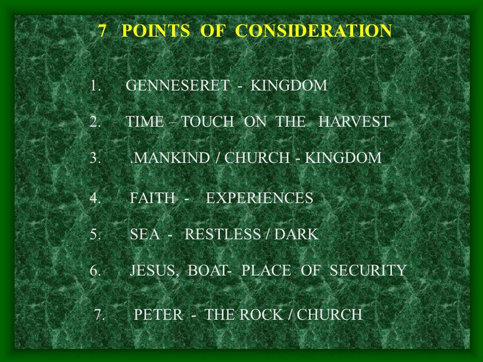 1. GENNESERET - KINGDOM 4. FAITH - EXPERIENCES 5.