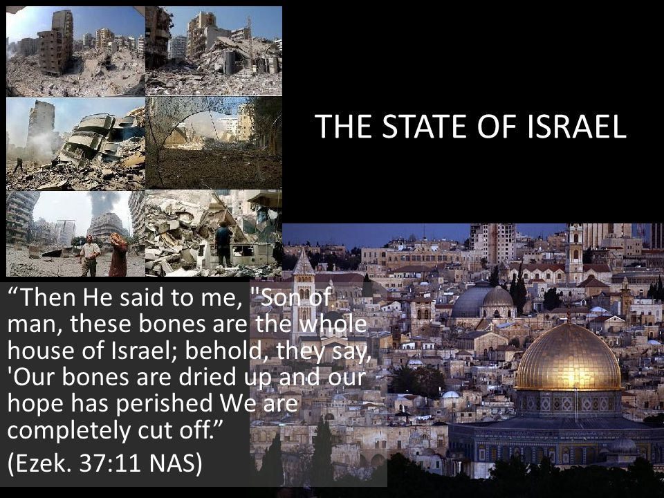"""THE STATE OF ISRAEL """"Then He said to me,"""