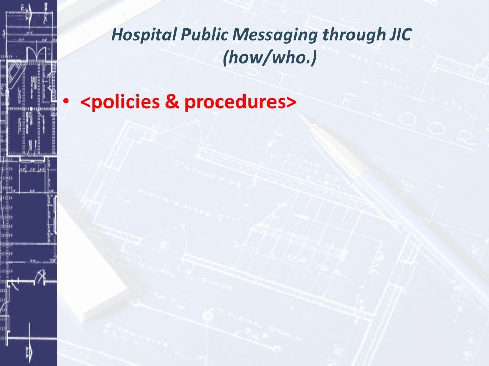 Hospital Public Messaging through JIC (how/who.)
