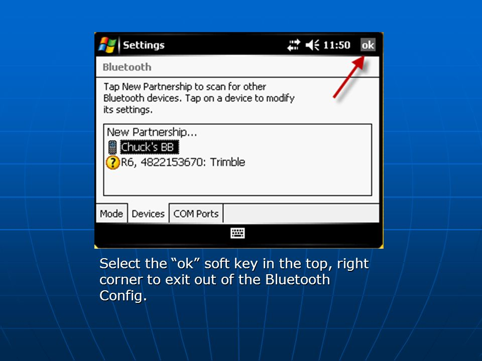 "Select the ""ok"" soft key in the top, right corner to exit out of the Bluetooth Config."