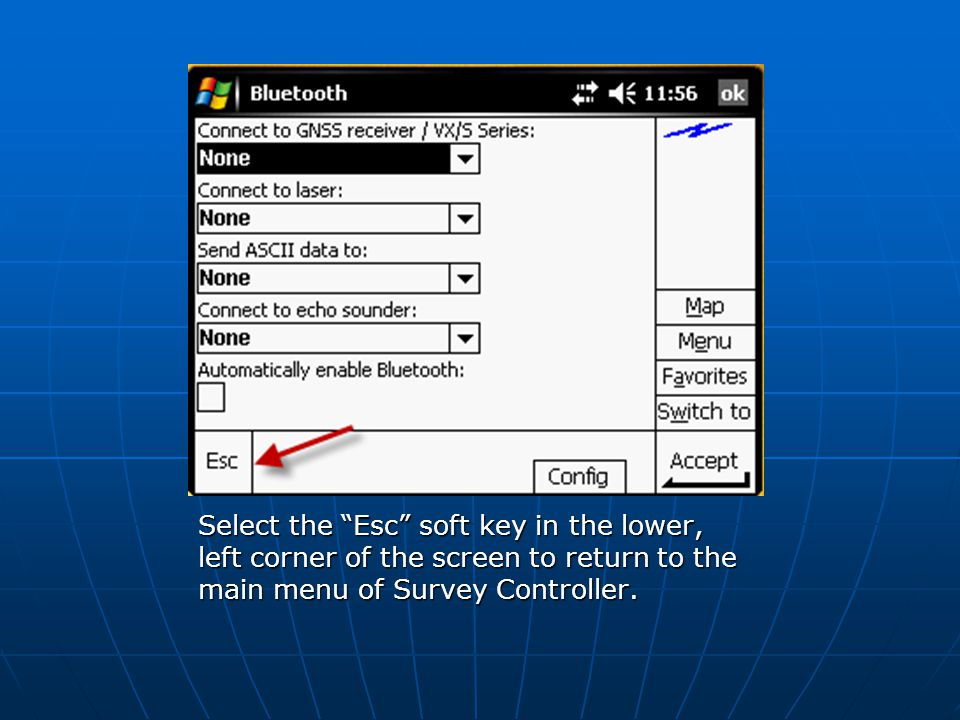 "Select the ""Esc"" soft key in the lower, left corner of the screen to return to the main menu of Survey Controller."