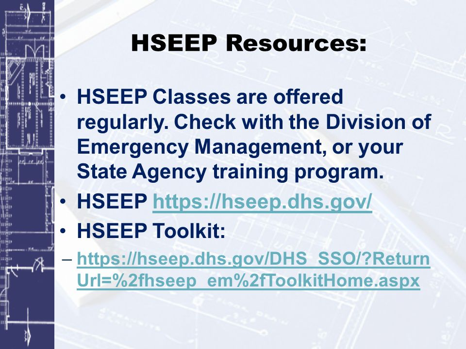 HSEEP Resources: HSEEP Classes are offered regularly.