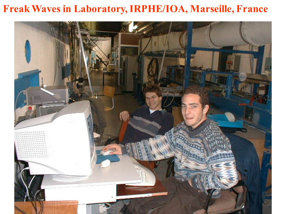 Freak Waves in Laboratory, IRPHE/IOA, Marseille, France