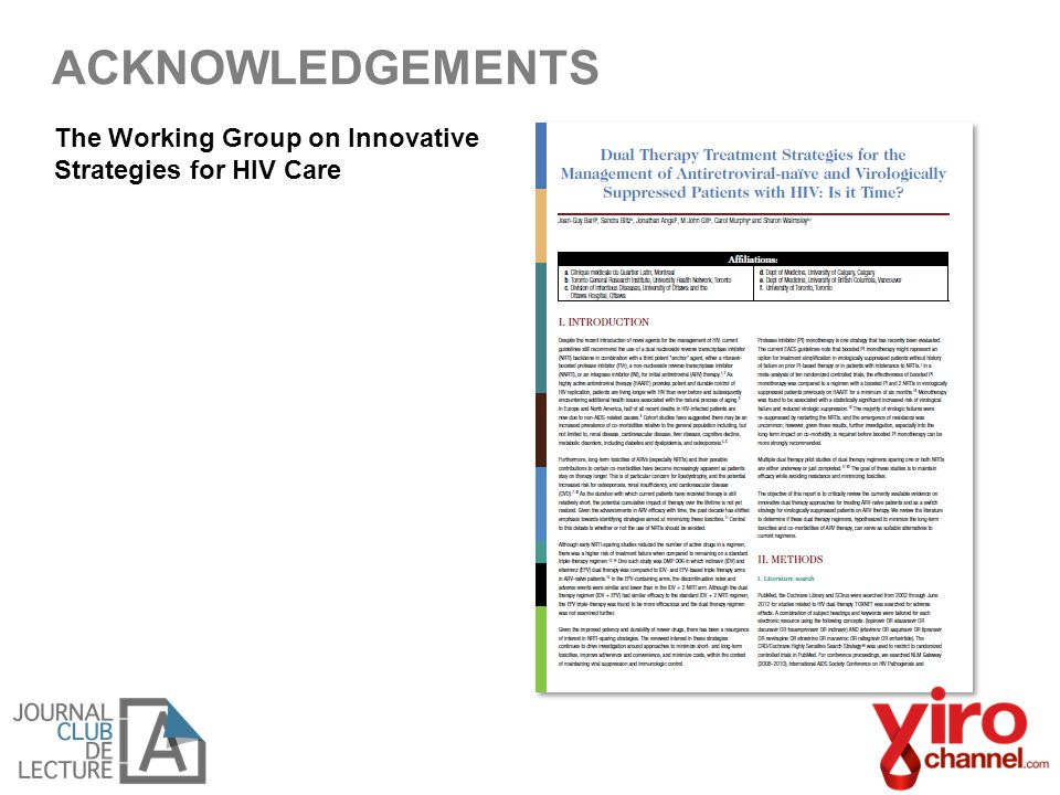 ACKNOWLEDGEMENTS The Working Group on Innovative Strategies for HIV Care