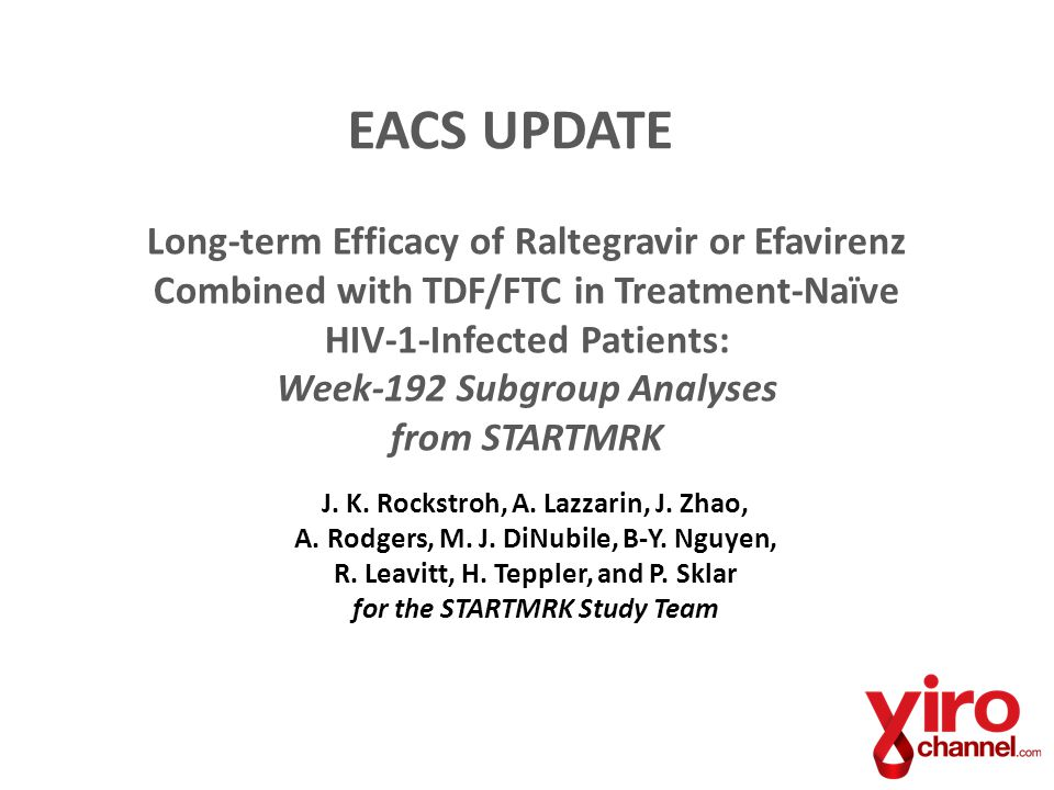 Long-term Efficacy of Raltegravir or Efavirenz Combined with TDF/FTC in Treatment-Naïve HIV-1-Infected Patients: Week-192 Subgroup Analyses from START