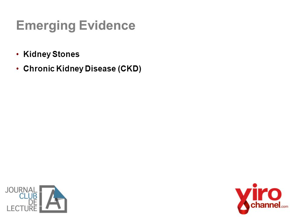 Kidney Stones Chronic Kidney Disease (CKD) Emerging Evidence