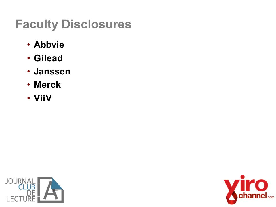 Faculty Disclosures Abbvie Gilead Janssen Merck ViiV