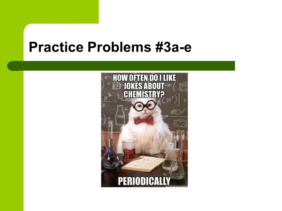 Practice Problems #3a-e