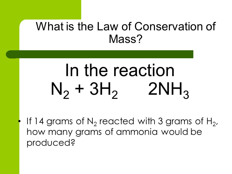 Now count the atoms on each side: 2NH3 + 5O2 4NO + 6H2O Write them out keeping them on the appropriate side of the chemical equation 2 N (nitrogen atoms) 4 N (nitrogen atoms) 6 H (hydrogen atoms) 12 H (hydrogen atoms) 10 O (oxygen atoms) 10 O (oxygen atoms) YET This shows the equation not to be balanced YET