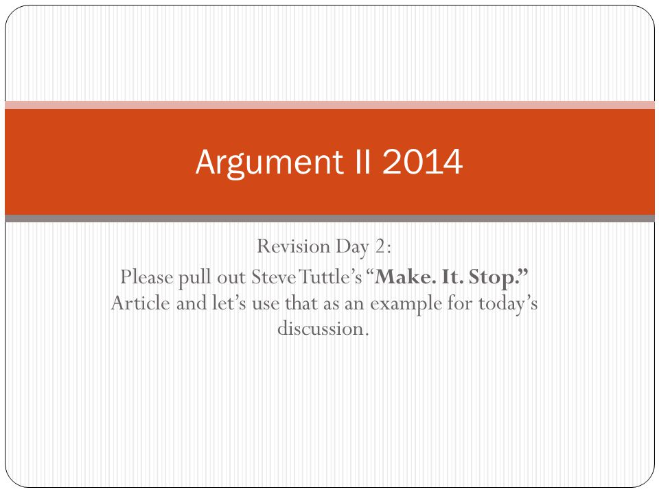Goal 1: Rhetorical Appeals Have you considered all aspects of this rhetorical situation.