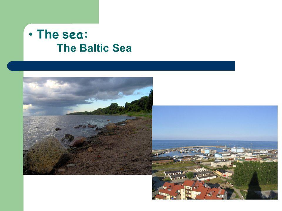 The s ea: The Baltic Sea