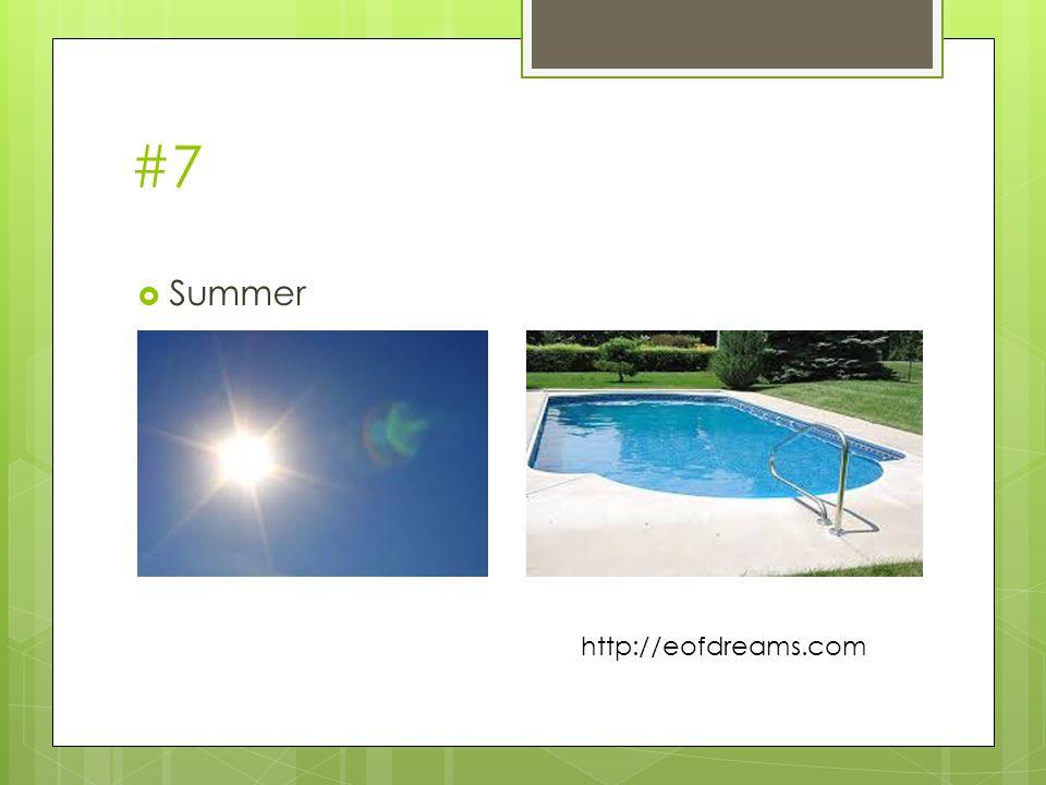#8  Summer vacation