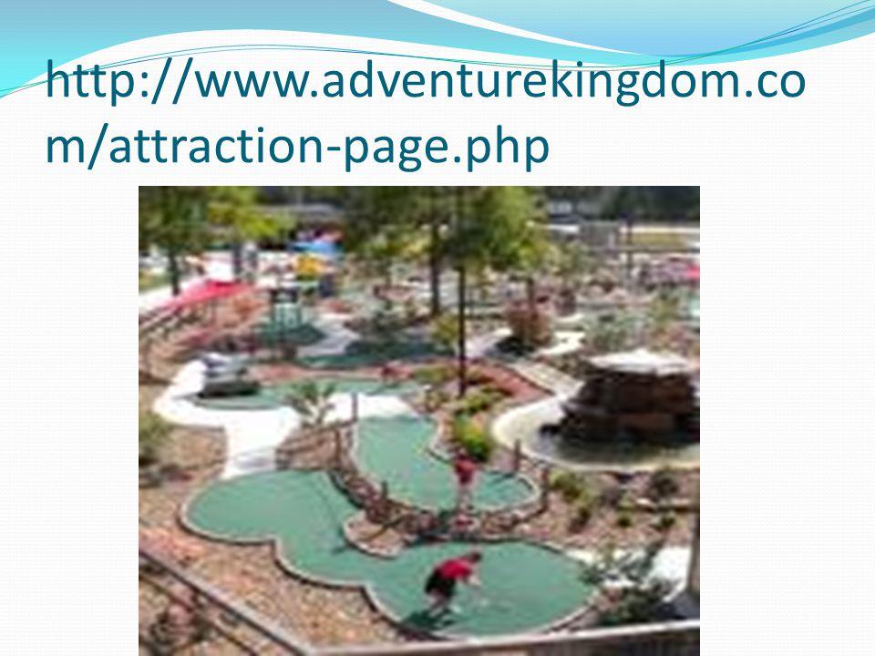 http://www.adventurekingdom.co m/attraction-page.php