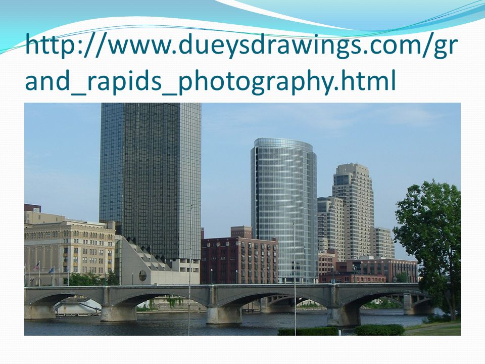 http://www.dueysdrawings.com/gr and_rapids_photography.html
