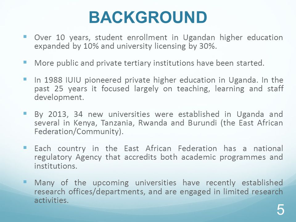 THE RESEARCH SCOPE  This paper explores steps taken by East African universities to establish the following: a.