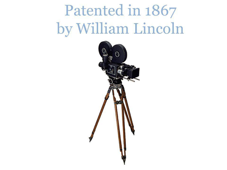 Patented in 1867 by William Lincoln