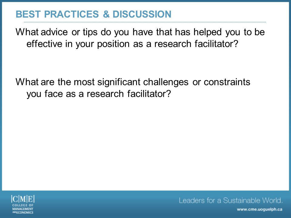 What advice or tips do you have that has helped you to be effective in your position as a research facilitator.