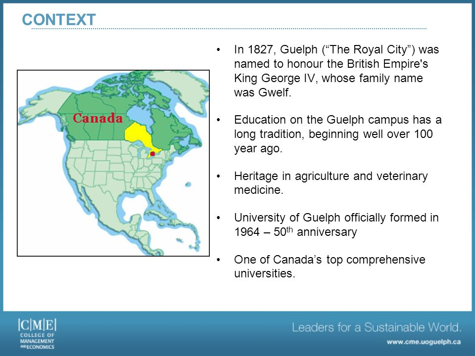 In 1827, Guelph ( The Royal City ) was named to honour the British Empire s King George IV, whose family name was Gwelf.