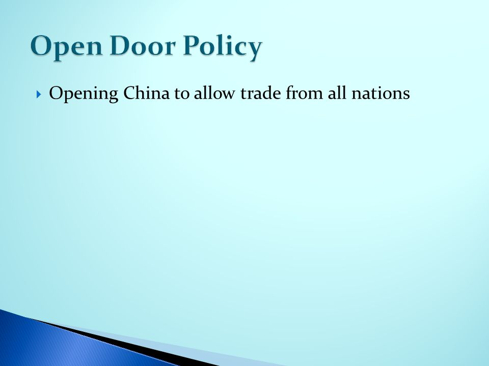  Opening China to allow trade from all nations
