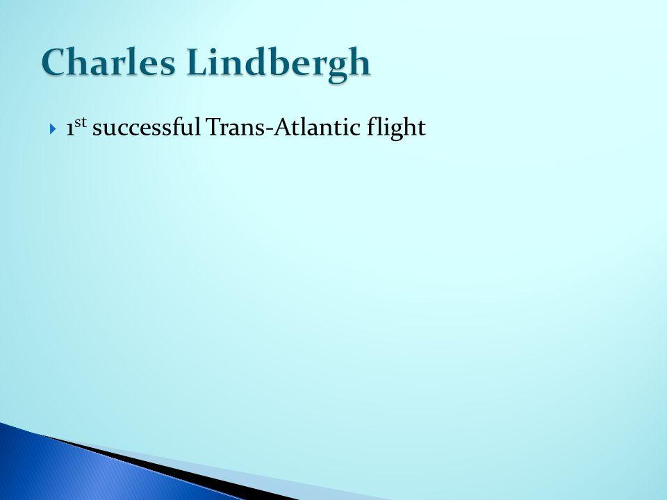  1 st successful Trans-Atlantic flight