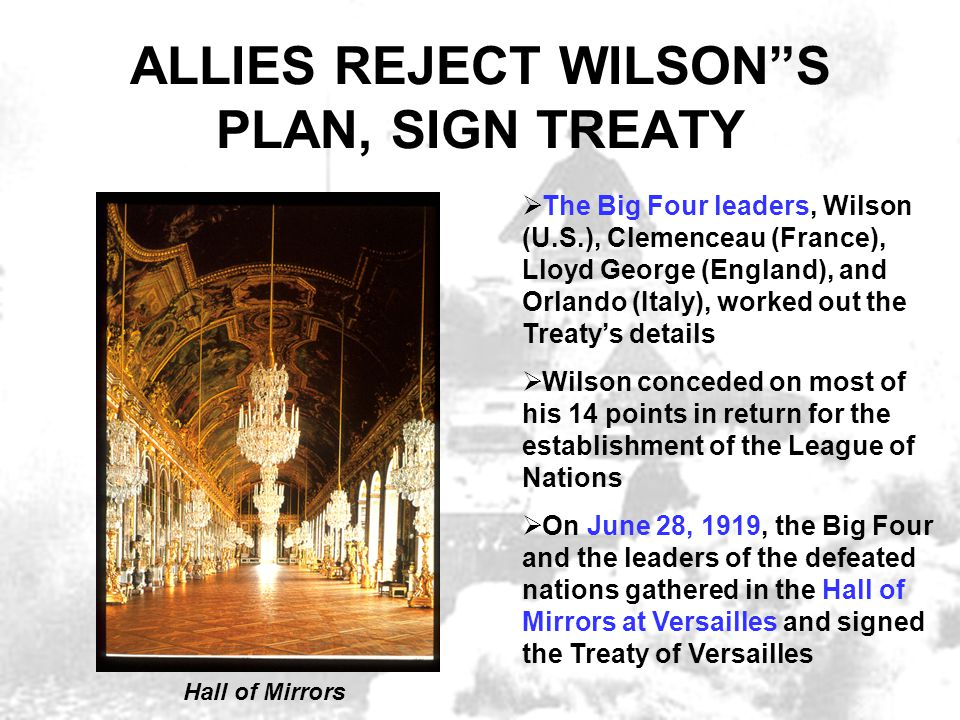 """ALLIES REJECT WILSON""""S PLAN, SIGN TREATY  The Big Four leaders, Wilson (U.S.), Clemenceau (France), Lloyd George (England), and Orlando (Italy), work"""