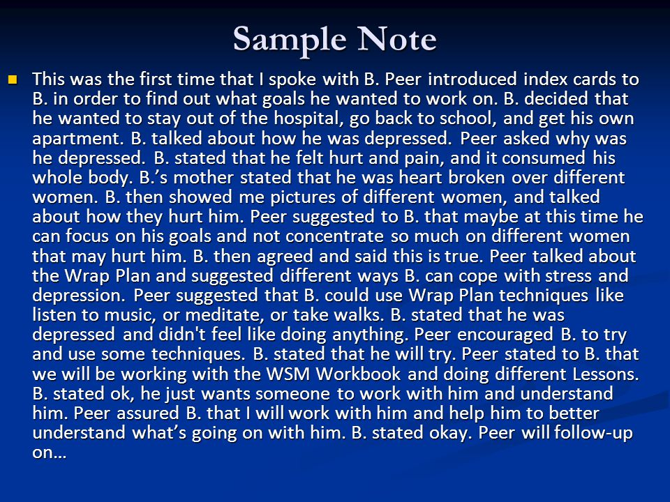 Sample Note This was the first time that I spoke with B.