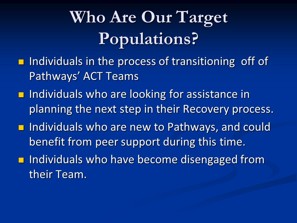 Who Are Our Target Populations.