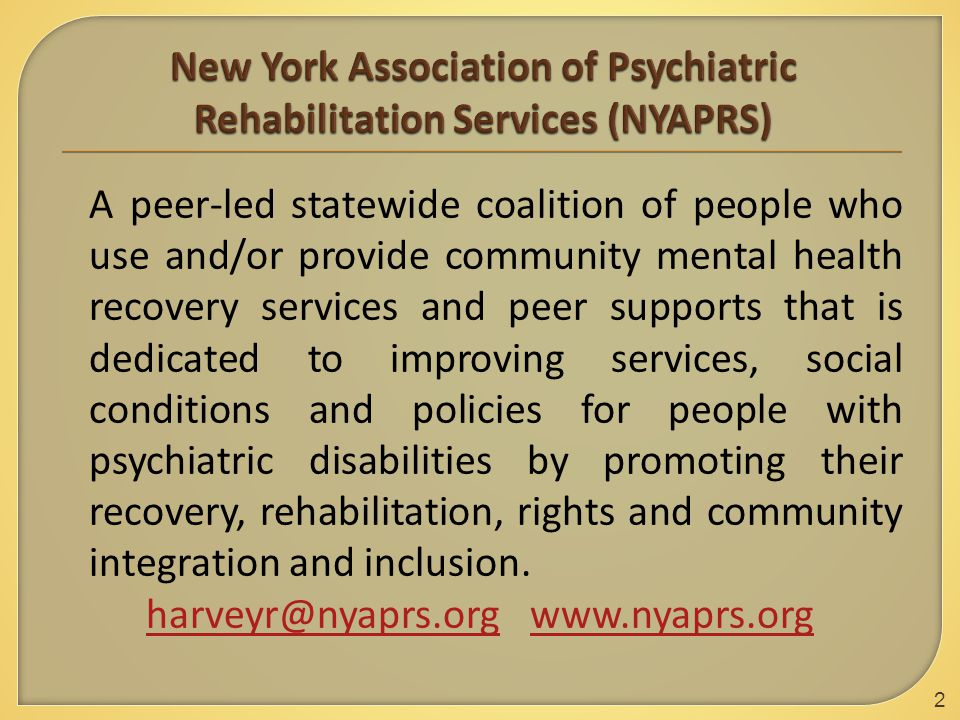 A peer-led statewide coalition of people who use and/or provide community mental health recovery services and peer supports that is dedicated to improving services, social conditions and policies for people with psychiatric disabilities by promoting their recovery, rehabilitation, rights and community integration and inclusion.