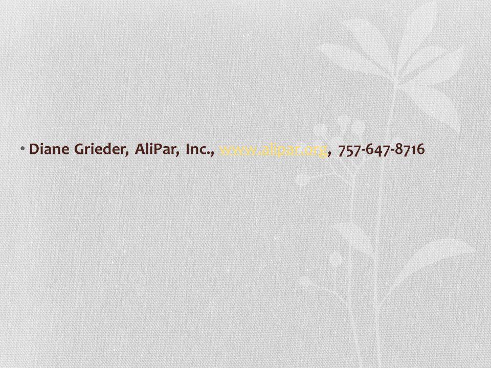Diane Grieder, AliPar, Inc., www.alipar.org, 757-647-8716www.alipar.org