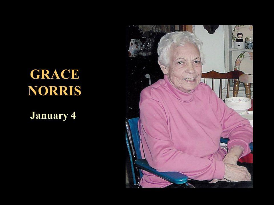 GRACE NORRIS January 4