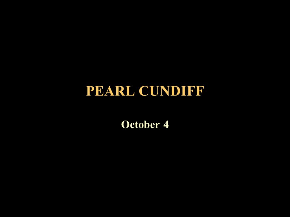 PEARL CUNDIFF October 4