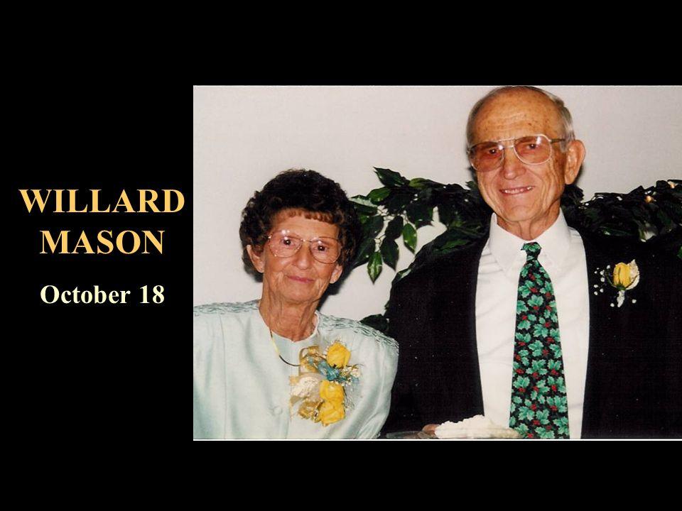 WILLARD MASON October 18