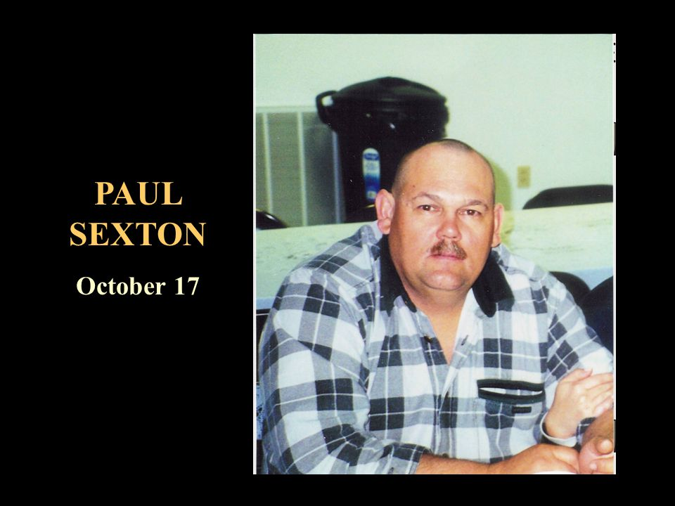 PAUL SEXTON October 17