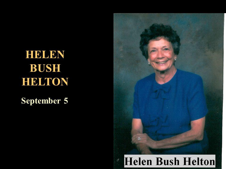 HELEN BUSH HELTON September 5