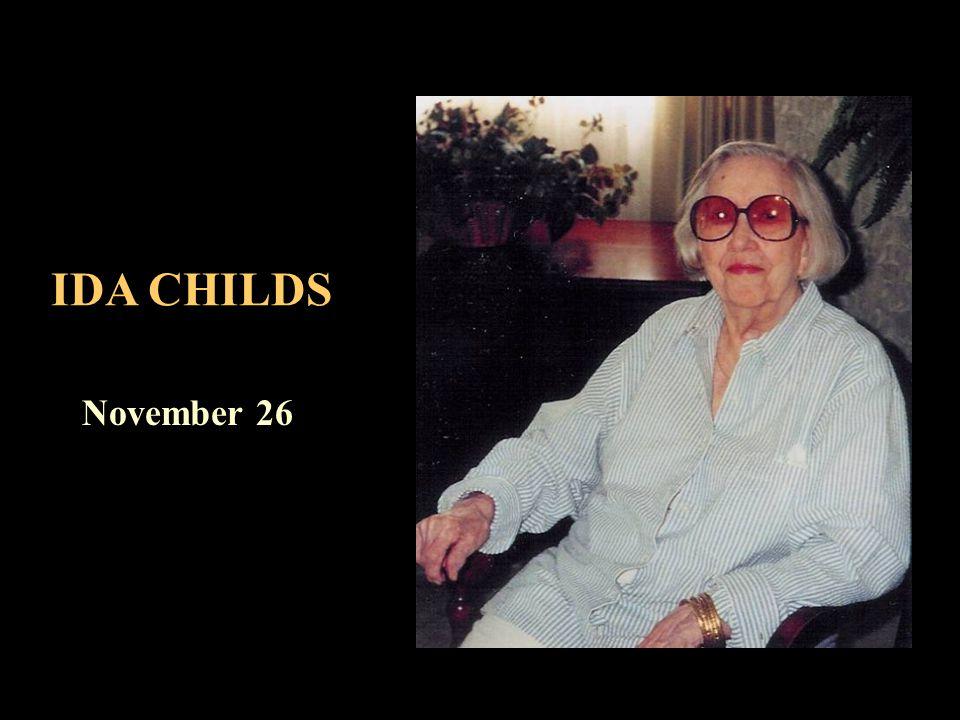 IDA CHILDS November 26