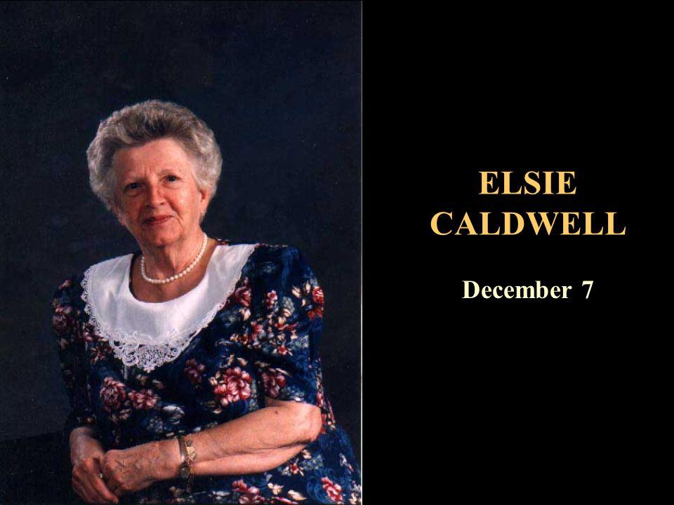 ELSIE CALDWELL December 7