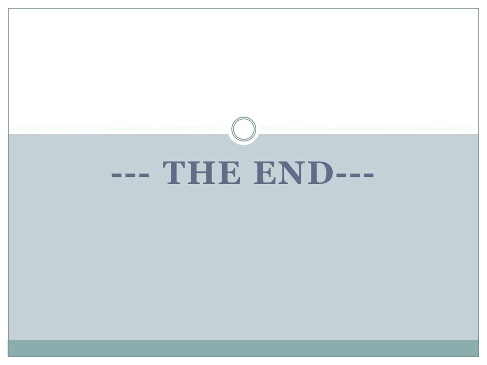 --- THE END---